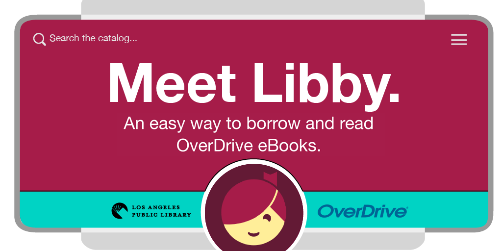 Libby's app icon plus logos for OverDrive and Los Angeles Public Library