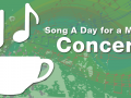 coffee cup with musical notes as steam and the text Song a Day for a Month Concert