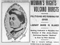 "Los Angeles Herald headline from July 24, 1905 reads ""woman's rights volcano bursts"""
