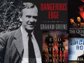 Portrait of Graham Greene on Dangerous Edge and a collage of his books.