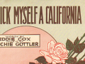 I'll Pick Myself a California Rose sheet music