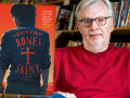 Author Grant Farley and his first novel, Bones of a Saint
