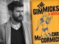 Chris McCormick and his latest book, The Gimmicks