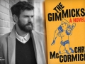 Chris McCormick and his latest book, The Gimmicks