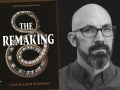 Clay McLeod Chapman and his latest novel, The Remaking