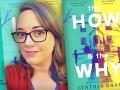 Cynthia Hand and her latest novel, The How and The Why