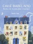 Calle Babel, N°. 10: recetas del mundo para compartir
