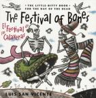 The festival of bones/El festival de las calaveras: the little-bitty book for the day of the dead