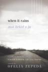 Mat hekid o ju : 'O'odham Ha-Cegitodag = When it rains : Tohono O'odham and Pima poetry