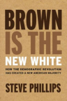 Brown Is the New White