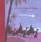 Los Reyes Magos de Oriente: narración de origen bíblico