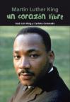 Martin Luther King: un corazón libre