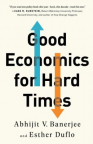 Good economics for hard times /