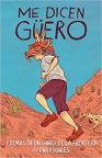 Me dicen Güero: Poemas de un chavo de la frontera