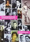 Transeducar: arte, educación y derechos LGTB