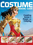 Costume making guide : creating armor & props for cosplay