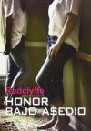 Honor bajo asedio