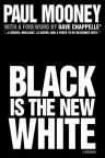 Black Is the New White