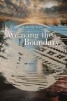 Weaving the boundary