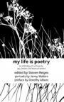 My life is poetry : an anthology of writings by gay, lesbian, and bisexual seniors