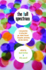 Full Spectrum: A New Generation of Writing About Gay, Lesbian, Bisexual, Transgender, Questioning and Other Identities