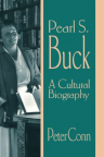 Pearl S. Buck : a cultural biography