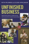 Unfinished business : paid family leave in California and the future of U.S. work-family policy
