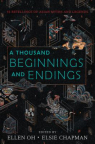 A Thousand Beginnings and Endings: 15 Retellings of Asian Myths and Legends