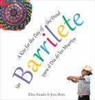 Un barrilete: para el Día de los Muertos/Barrilete: a Kite for the Day of the Dead