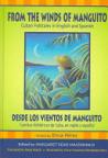 From the winds of Manguito, Cuban folktales in English and Spanish. Desde los vientos de Manguito, cuentos folklóricos de Cuba, en inglés y español