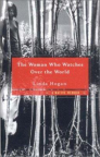 The woman who watches over the world : a native memoir