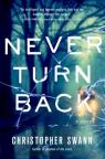 Never turn back : a novel