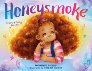 Honeysmoke : a story of finding your color