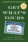 Get What's Yours: The Secrets to Maxing out Your Social Security Revised and Updated