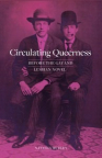 Circulating queerness : before the gay and lesbian novel