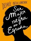 Ser mujer negra en Espana