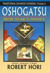 Traditional Japanese Cooking Vol. 2: New Year's Dishes