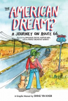 The American dream? : a journey on Route 66 : discovering dinosaur statues, muffler men, and the per