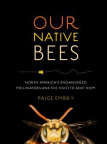 Our Native Bees: North America's Endangered Pollinators