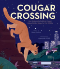 Cougar Crossing: How Hollywood's Celebrity Cougar Helped Build a Bridge for City Wildlife