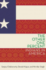 The other one percent : Indians in America
