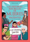 Las historias más bellas de mujeres valientes