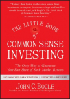 The Little Book of Common Sense Investing, Updated and Revised
