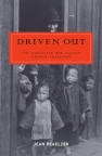 Driven out : the hidden war against Chinese America