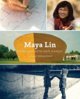 Maya Lin : thinking with her hands