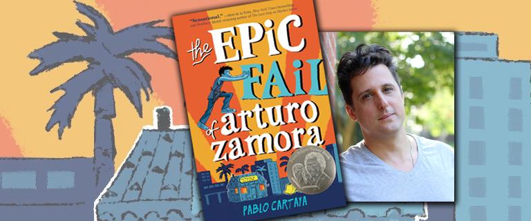 The Epic Fail of Arturo Zamora and the author Pablo Cartaya